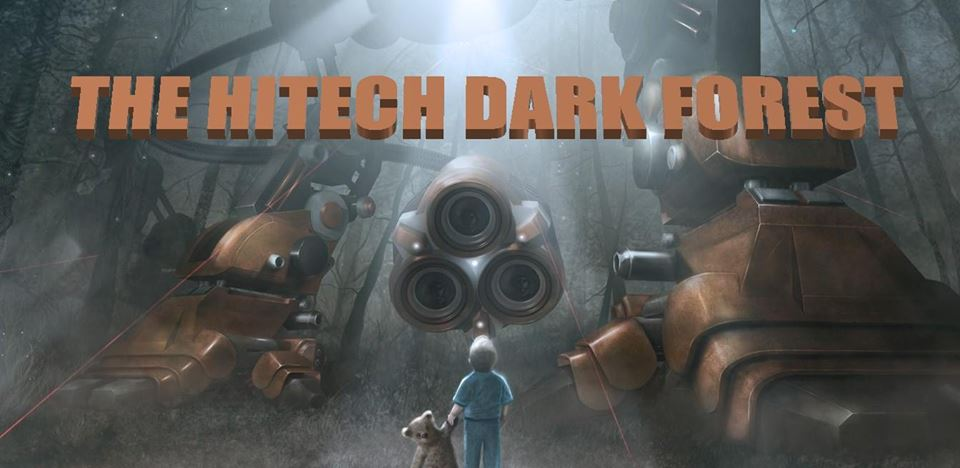 The Hi-Tech Dark Forest