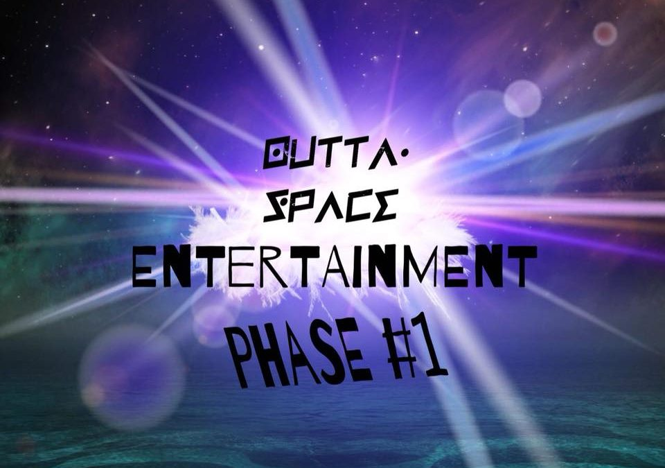 Outta Space Phase #1
