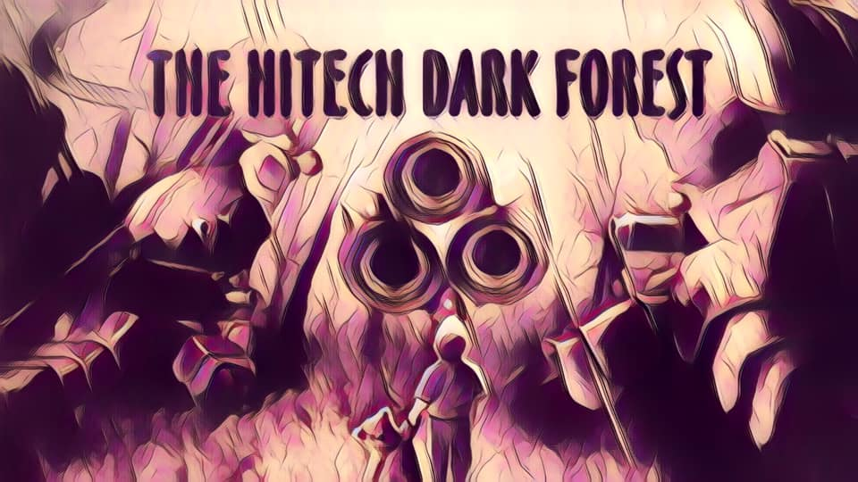 TNS: The Hitech Dark Forest XII