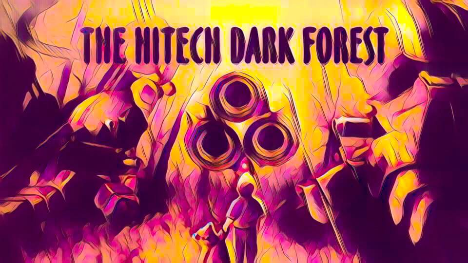 TNS: The Hitech Dark Forest IX